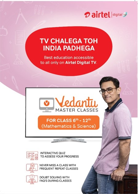Airtel and Vedantu empower millions of school children with affordable access to quality education on their home TV screens